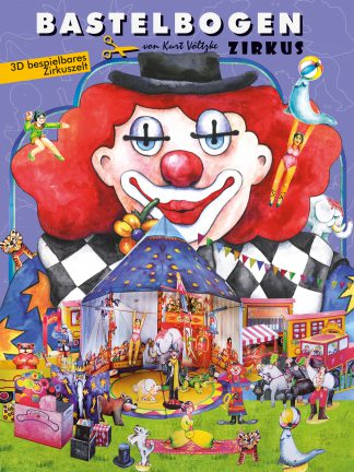 Zirkus Bastelbogen Ausschneidebogen Modellbau für Kinder Papertoys Zirkuszelt mit Manege